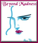 Beyond Madness Webring Home Page